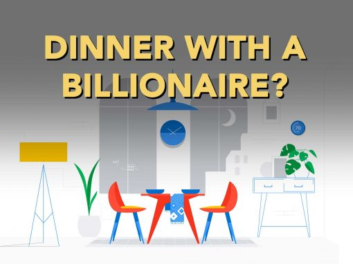 dinner with a billionaire
